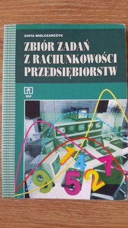 Zbiór zadań z rachunkowości przedsiębiorstw, Z. Mielczarczyk
