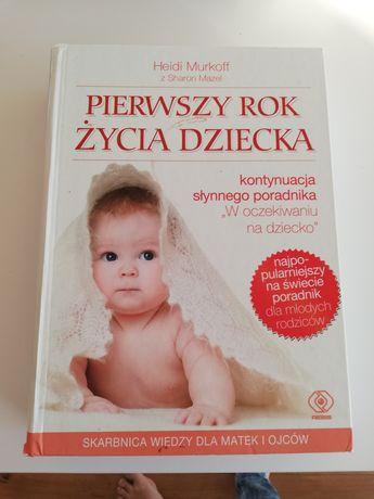 Rewelacyjny poradnik pierwszy rok życia dziecka.