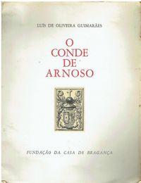 7762 O CONDE DE ARNOSO de Luís de Oliveira Guimarães/Autografado