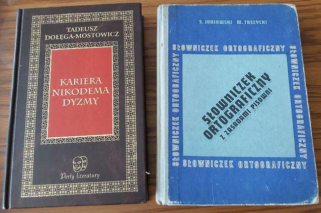 """Książka """" Kariera Nikodema Dyzmy"""",""""Słowniczek ortograficzny"""""""