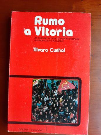 Rumo a Vitória Álvaro Cunhal