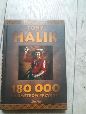 Tony Halik 180 000 kilometrów przygody
