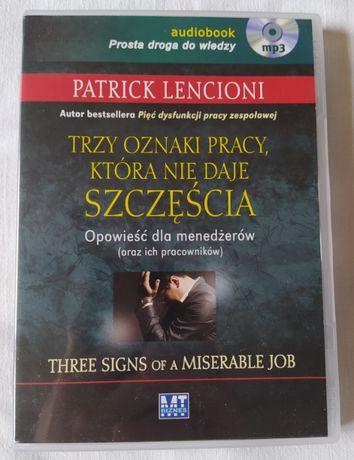 Trzy oznaki pracy, która nie daje szczęścia, P.Lencioni, Audiobook