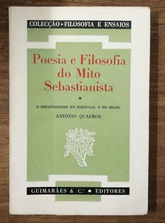 poesia e filosofia do mito sebastianista, antónio quadros