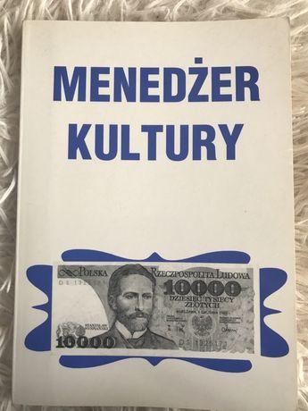 Menadżer kultury podrecznik pod redakcją Michała Iwaszkiewicza