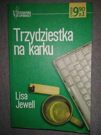 """""""Trzydziestka na karku"""" Lisa Jewell"""