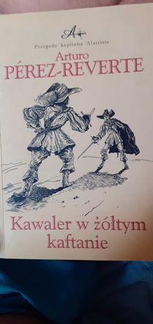 A.P.Reverte-Kawaler w zoltym kaftanie