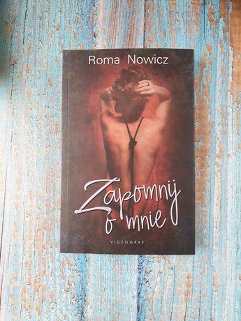 Nowa, Zapomnij o mnie; Roma Nowicz