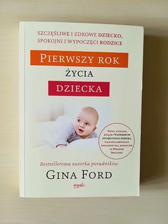 Pierwszy rok życia dziecka - Gina Ford