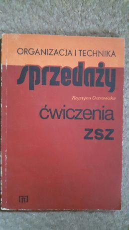 Organizacja i technika sprzedaży ćwiczenia ZSZ Ostrowska