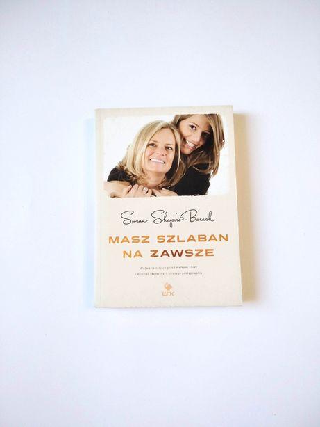 NOWA Masz Szlaban na zawsze książka dla matek i córek G40