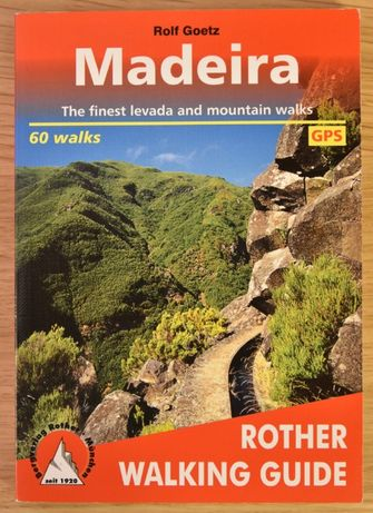 Madeira Rother Walking Guide - Rolf Goetz