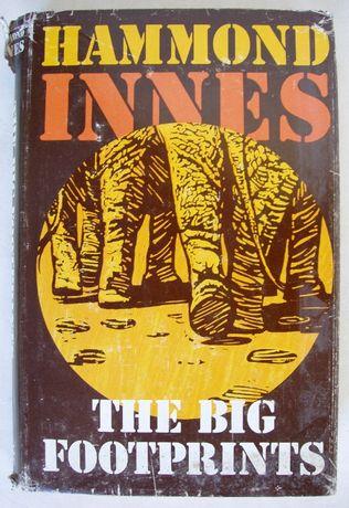 Hammond Innes. The Big Footprints. London 1977