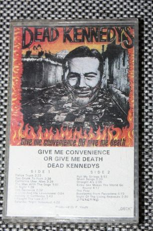 Kaseta Dead Kennedys -Give Me Convenience Or Give Me Dead