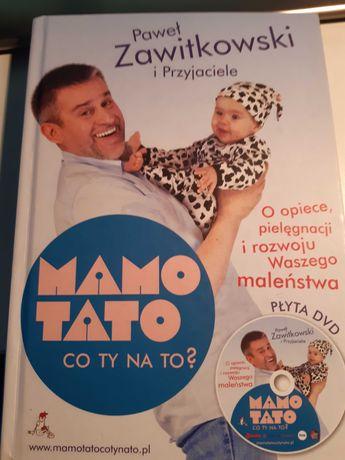 """Książka """"Mamo Tato co ty na to?"""" Paweł Zawitkowski i Przyjaciele."""