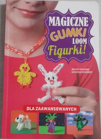 """Książka ,,Magiczne gumki loom"""" Becky Thomas i Monica Sweetney"""