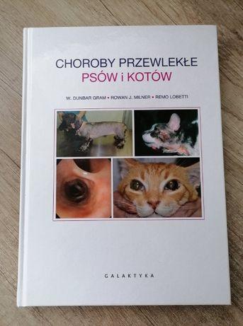 Choroby przewlekłe psów i kotów.