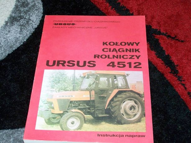 Instrukcja napraw Ursus 4512 oryginalna NOWA
