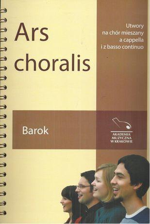 Ars choralis. Barok. Materiały dla dyrygentów i zespołów chóralnych