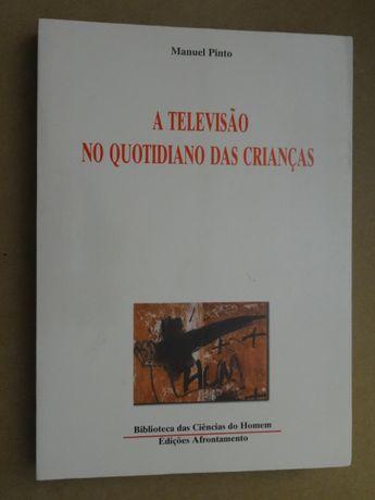 A Televisão no Quotidiano das Crianças de Manuel Pinto
