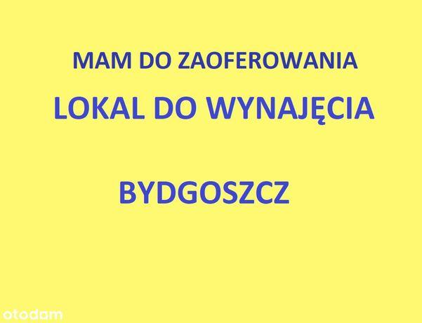 Mam do zaoferowania lokal do wynajęcia-Bydgoszcz