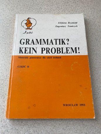 Grammatik Kein Problem! Elżbieta Reymont, Eugeniusz Tomiczek