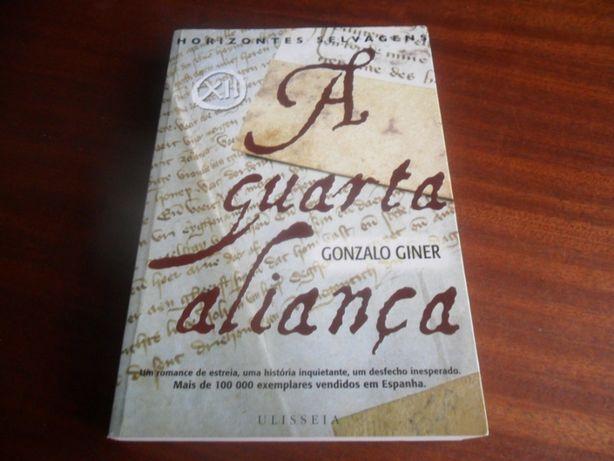 """""""A Quarta Aliança"""" de Gonzalo Giner - 1ª Edição de 2006"""