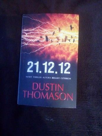 """""""21.12.12"""" Dustin Thomason"""