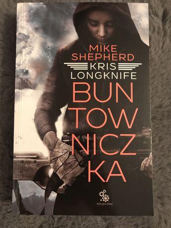 """Buntowniczka"" Mike Shepherd, Kris Longknife"