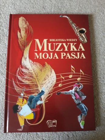 """Książka """"Muzyka moja pasja"""""""