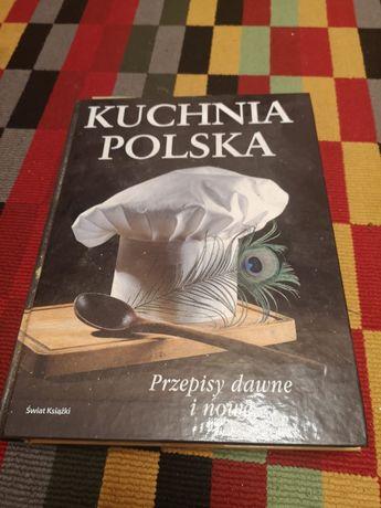 Książka kucharska. Kuchnia Polska. Przepisy dawne i nowe.