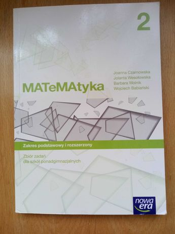 Zbiór zadań zakres podstawowy i rozszerzony Matematyka 2 Babianski