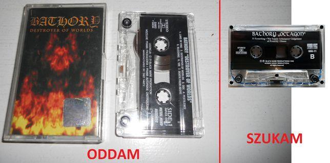 Zamienię kasetę Bathory - Destroyer Of Worlds (Metal Mind Records)