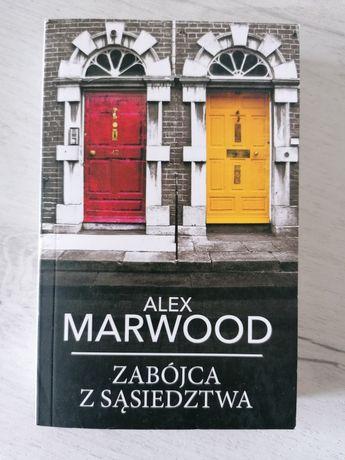 """""""Zabójca z sąsiedztwa"""" Alex Marwood"""