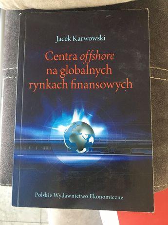 Centra offshore na globalnych rynkach finansowych  Jacek Karwowski