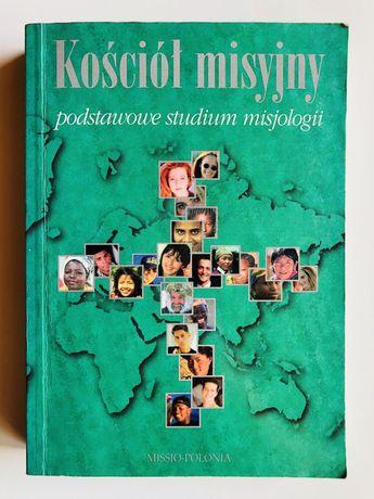 Kościół misyjny. Podstawowe studium misjologii -red. S.Karotempler SDB