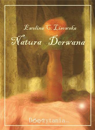 Ebook Natura Derwana - Ewelina C. Lisowska