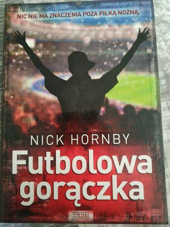Nick Hornby Futbolowa gorączka