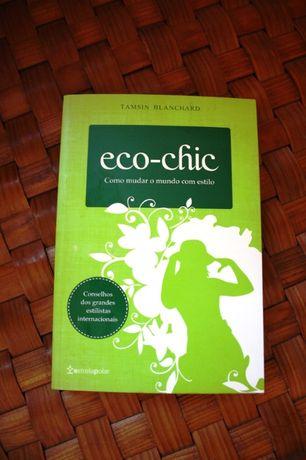 Livro: Eco-chic - como mudar o mundo com estilo