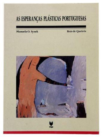 As Esperanças Plásticas Portuguesas de Manuela Synek e Brás de Queirós