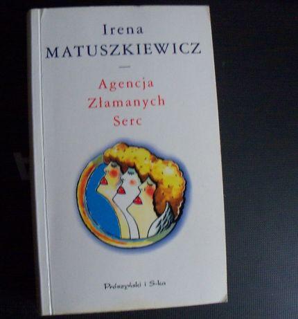 I. Matuszkiewicz Agencja złamanych serc