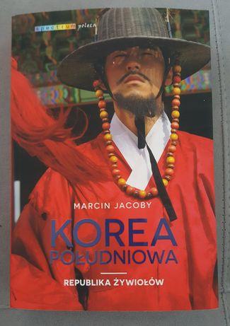 książka Korea Południowa Republika Żywiołów Marcin Jacoby