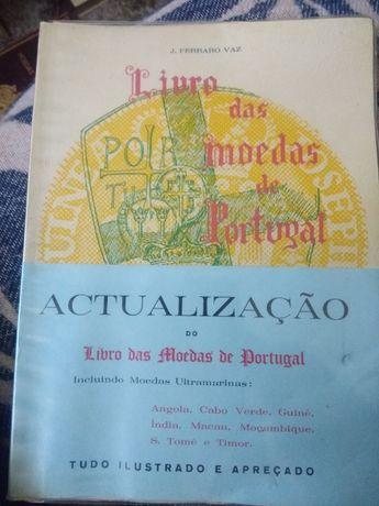 Livro das Moedas Portuguesas 1973 J. Ferraro Vaz.