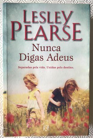 """Livro """"Nunca Digas Adeus"""" de Lesley Pearse"""