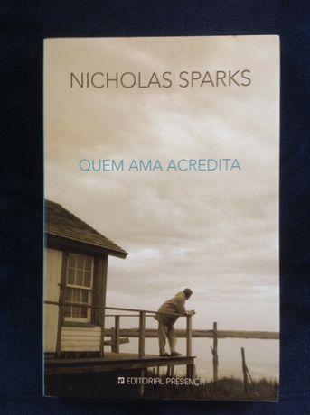 Quem ama acredita - Nicholas Sparks