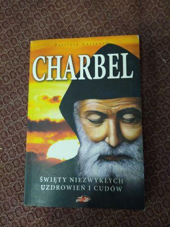 Książka Charbel Święty niezwykłych uzdrowień i cudów