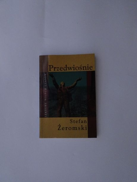 Przedwiośnie. Stefan Żeromski.