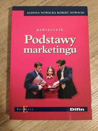 Podstawy marketingu, podręcznik, A. Nowacka, R. Nowacki