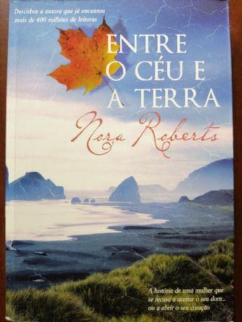 Entre o Céu e a Terra - Nora Roberts