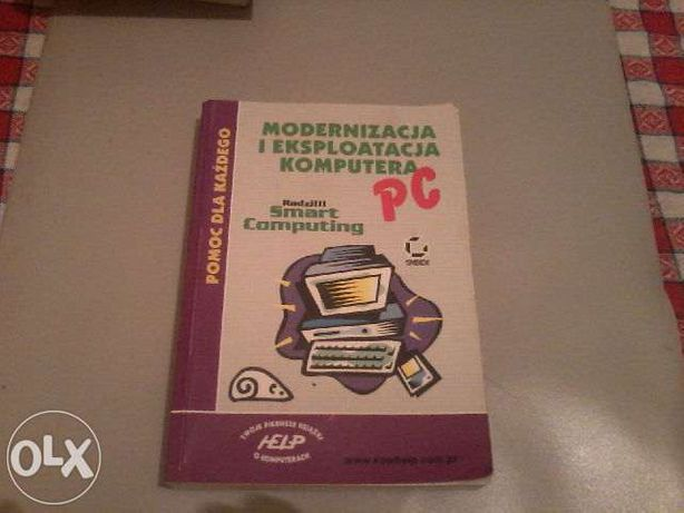 Modernizacja i eksploatacja komputera PC